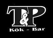 Välkommen till T&P Kök & Bar i Tierp